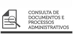 Consulta de documentos e processos administrativos