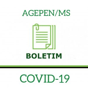 AGEPEN MS. Boletim Covid 19